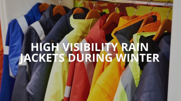 The Importance of High Visibility Rain Jackets During Winter
